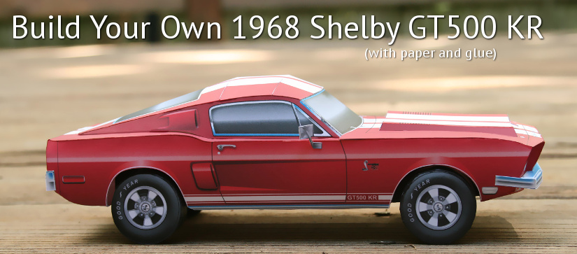Shelby Mustang GT500 paper model released « Papercruiser com